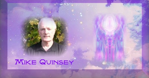 Mike Quinsey – Message du 25 Mai 2018