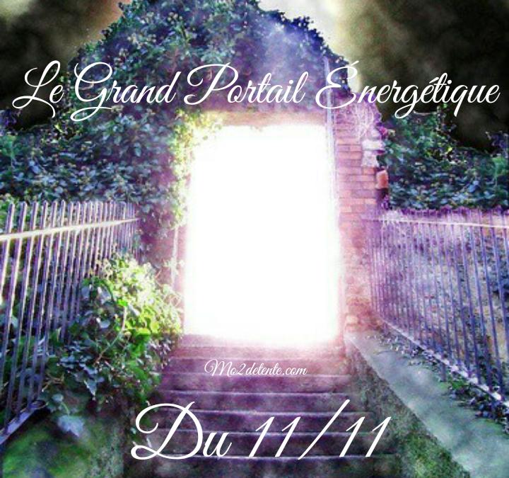 Le grand portail énergétique du 11-11