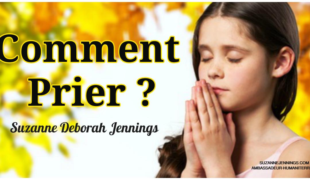 Comment prier ?