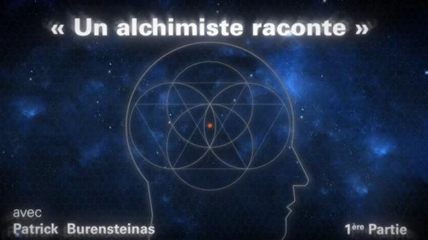 L'Alchimie se raconte à travers Patrick Burensteinas