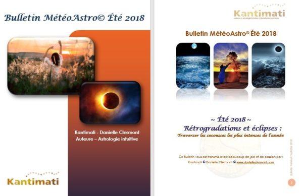 Bulletin Spécial :  le Bulletin MétéoAstro© Été 2018 !
