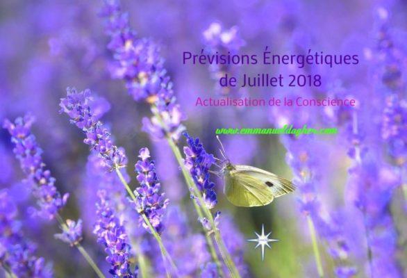 EMMANUEL DAGHER – Prévisions Énergétiques de Juillet 2018: Actualisation de la Conscience