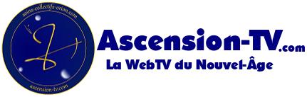 L'actualité d'Ascension-Tv.com, la WebTV du Nouvel-Âge !