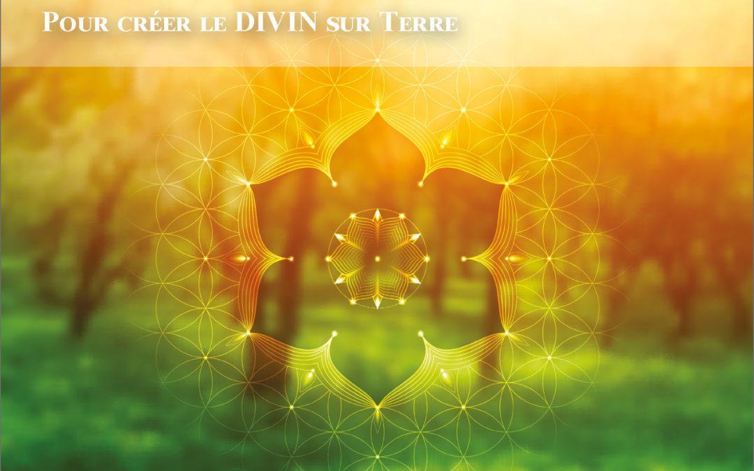 Une méditation pour Incarner la VÉRITÉ du Ciel et créer le Divin sur Terre