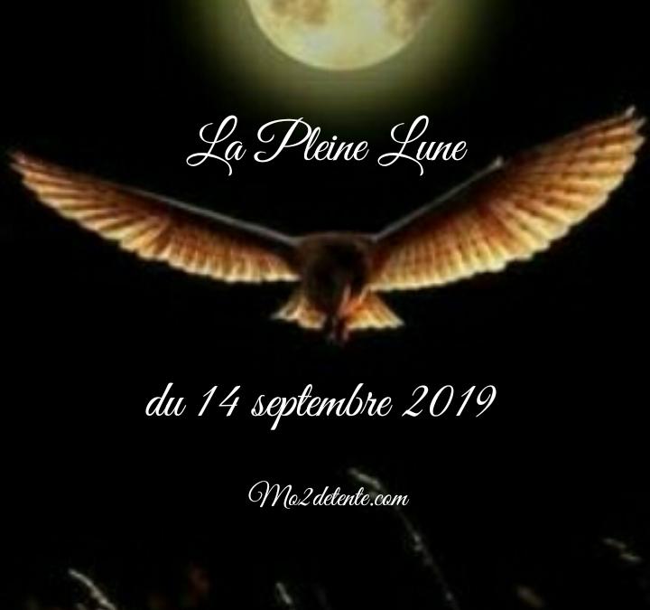 La Pleine Lune du 14 septembre 2019 !