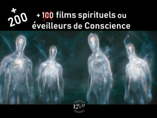 200 films spirituels…éveilleurs de Conscience