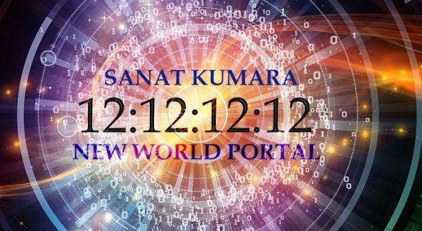 Sanat Kumara - 12: 12: 12: 12 - 12 de diciembre a Las 12:12 - Portal de la luna llena al Nuevo Mundo - El viaje de su vida