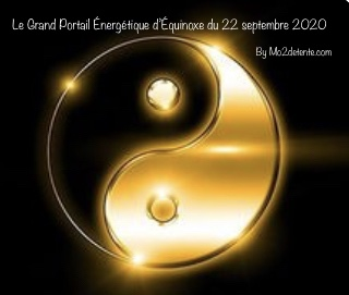 Le grand portail de l'équinoxe du 22 septembre 2020